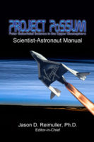 The Project PoSSUM Scientist-Astronaut Manual is the instructional framework for our Phase One award recipient, edited by Out Astronaut Director Dr. Jason Reimuller.